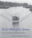 In the Path of the Storms: Bayou La Batre, Coden, and the Alabama Coast