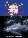 Alaska River Maps and Fishing Guide