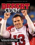 Desert Storm: Kurt Warner and the Arizona Cardinals Unforgettable Run to the Super Bowl