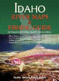 Idaho River Maps and Fishing Guide