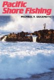 Pacific Shore Fishing (Kolowalu Books)