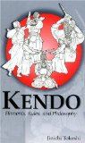 Kendo: Elements, Rules, and Philosophy (Latitude 20 Book)