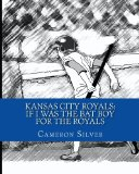 Kansas City Royals: If I was the Bat Boy for the Royals