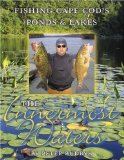 The Innermost Waters: Fishing Cape Cod s Ponds and Lakes