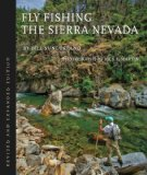 Fly Fishing the Sierra Nevada, Revised Edition
