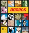 Boards : The Art and Design of Skateboard