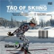 Tao of Skiing : Aide Memoire for Cross-Country Skiing Aficionados