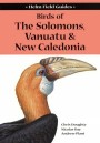 Birds of the Solomons, Vanuatu & New Caledonia (Helm Field Guides)