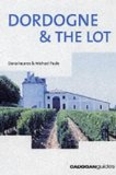Dordogne and the Lot, 4th (Country and Regional Guides - Cadogan)