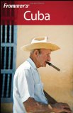 Frommer s Cuba (Frommer s Complete)