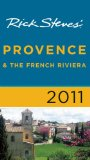 Rick Steves Provence and The French Riviera 2011