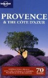 Lonely Planet Provence and the Cote d Azur (Regional Guide)