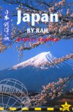 Japan by Rail, 2nd: includes rail route guide and 29 city guides