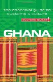 Ghana - Culture Smart!: the essential guide to customs and culture