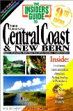 Insiders Guide to North Carolina s Central Coast and New Bern