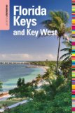 Insiders Guide to Florida Keys and Key West, 14th (Insiders Guide Series)