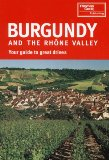 Burgundy and the Rhone Valley (Signpost Guides)