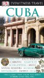 Cuba (Eyewitness Travel Guides)
