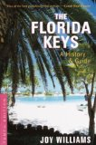 The Florida Keys: A History and Guide Tenth Edition