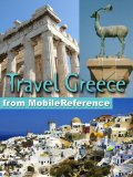 Travel Greece, Athens, Mainland, and Greek Islands - Guide, Phrasebook, and Maps. Bonus: FREE Sudoku Puzzles, FREE Encylopedia of Greek and Roman Mythology, ... Iliad and The Odyssey by Homer (Mobi Travel)
