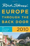 Rick Steves Europe Through the Back Door 2010: The Travel Skills Handbook