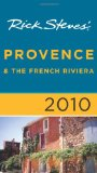 Rick Steves Provence and The French Riviera 2010