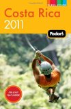 Fodor s Costa Rica 2011 (Full-Color Gold Guides)