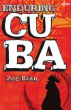 Enduring Cuba (Travel Literature)