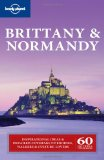 Lonely Planet Brittany and Normandy (Regional Guide)