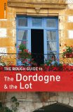The Rough Guide to Dordogne and the Lot (Rough Guide Dordogne and the Lot)