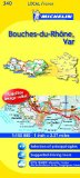 Michelin Map France: Bouches-du-Rhne, Var 340 (Michelin Local Maps)