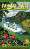 Panama Canal By Cruise Ship: The Complete Guide To Cruising The Panama Canal