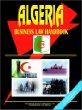 Algeria Business Law Handbook :