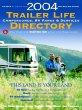 2004 Trailer Life Directory : Campgrounds, RV Parks, and Services