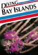 Diving Bay Islands (Aqua Quest Diving Series)